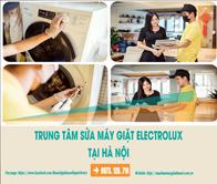 TRUNG TÂM SỬA MÁY GIẶT ELECTROLUX TẠI HÀ NỘI UY TÍN