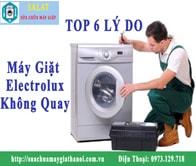 Hướng Dẫn Tự Sửa Máy Giặt Electrolux Không Quay Tại Nhà Không Cần Đến Thợ