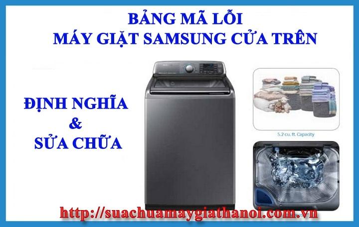Bảng mã lỗi máy giặt Samsung cửa trên