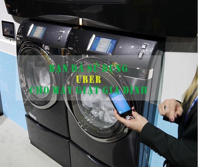 uber-cho-may-giat-gia-dinh: Uber cho máy giặt gia đình