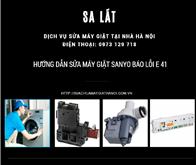 Hướng dẫn cách sửa máy giặt sanyo báo lỗi E41