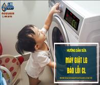Máy giặt LG báo lỗi CL – Hướng dẫn cách khắc phục lỗi khóa trẻ nhỏ