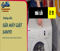 Máy giặt Sanyo báo lỗi E 11 – Hướng dẫn cách sửa chữa