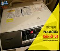 Máy Giặt Panasonic Báo Lỗi U 4 – Hướng Dẫn Khắc Phục Tại Nhà