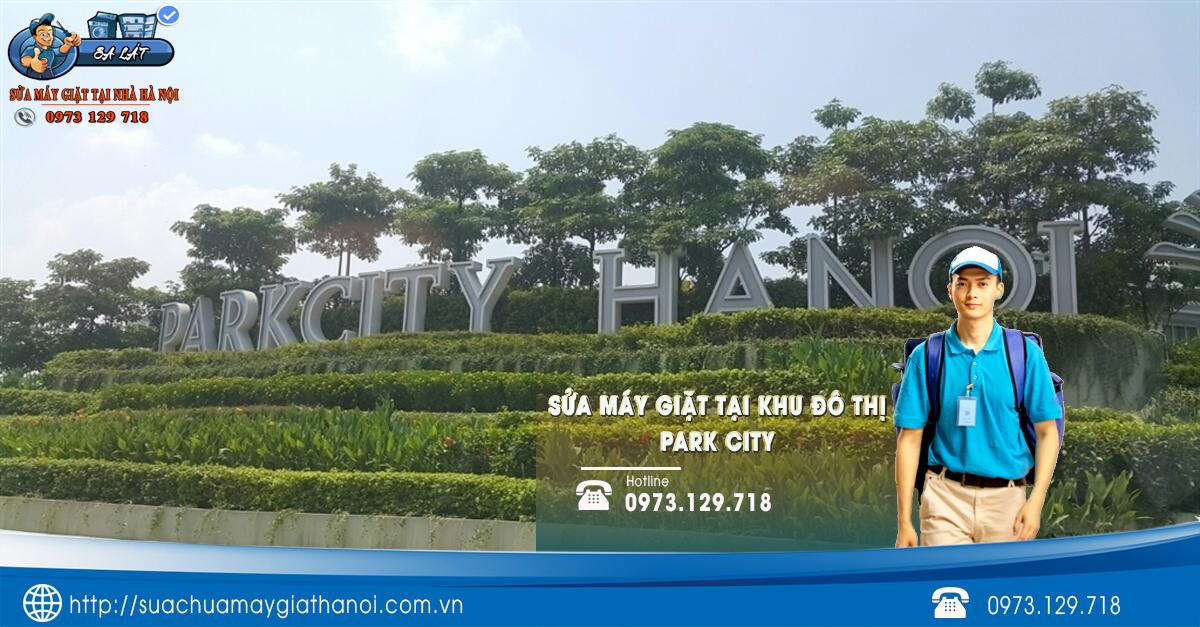 Dịch vụ sửa máy giặt Khu Đô Thị Park City