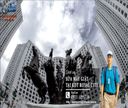 Sua May Giat Tai Royal City