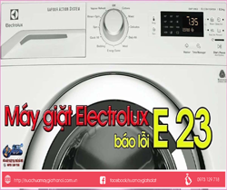 Máy Giặt Electrolux Báo Lỗi E23 – Hướng dẫn cách sửa chữa
