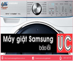 Máy giặt Samsung báo lỗi UC