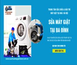 Dịch Vụ Sửa Máy Giặt Tại Nhà Ba Đình 1 UY TÍN – Chỉ Từ 150k
