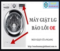 Hướng Dẫn Sửa Máy Giặt LG Báo Lỗi OE