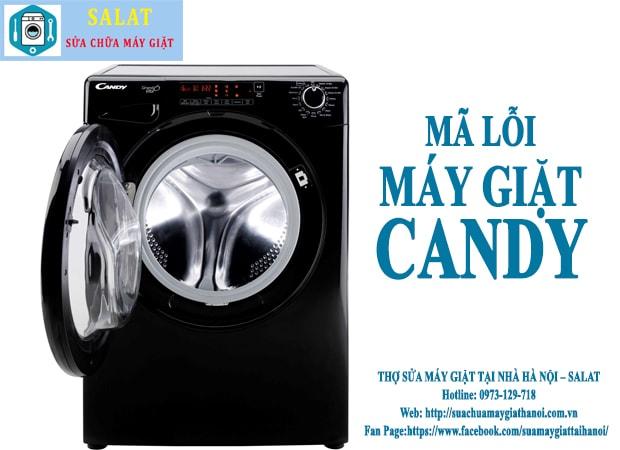 Bảng tổng hợp sửa mã lỗi máy giặt Candy