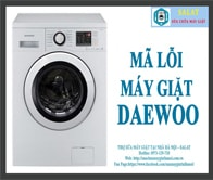 Sửa Mã Lỗi Máy Giặt Daewoo