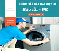 Hướng Dẫn Sửa Máy Giặt LG Báo Lỗi PE Ngay Tại Nhà, Nhanh Nhất