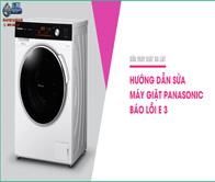 Hướng Dẫn Sửa Máy Giặt Panasonic Báo Lỗi E 3