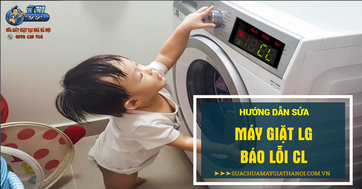 Hướng dẫn khắc phục máy giặt LG báo lỗi CL (child lock)