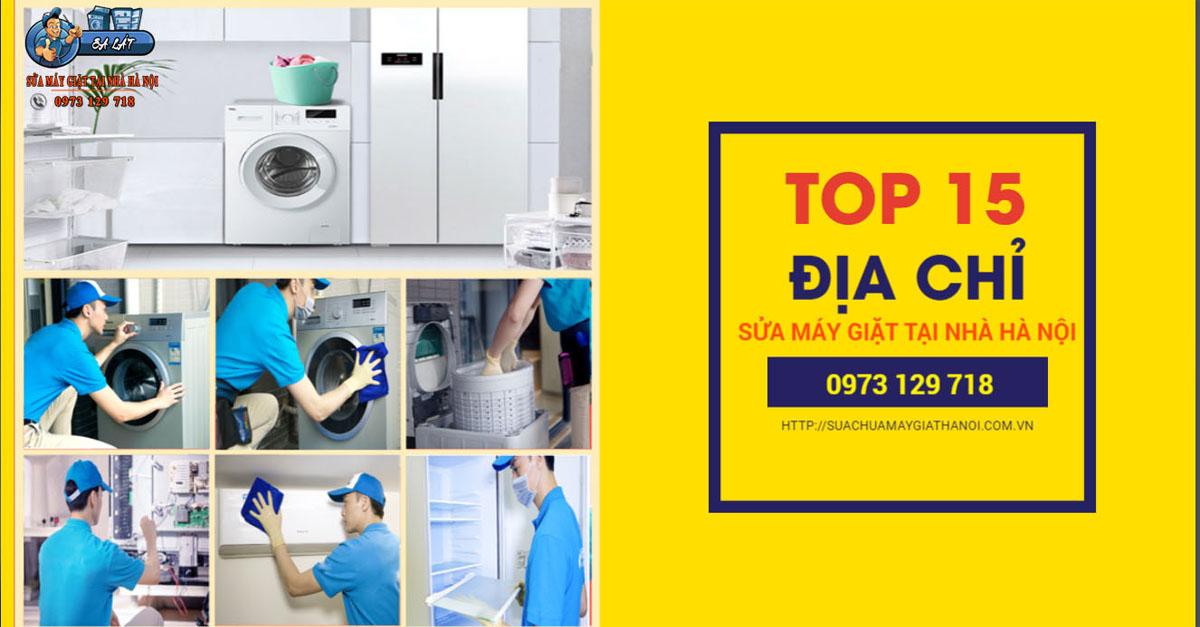 Top 15 Địa chỉ sửa máy giặt uy tín tại Hà Nội