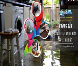 Vì Sao Máy Giặt Xả Ngược Nước Ra Sàn Nhà Trong Khi Giặt?