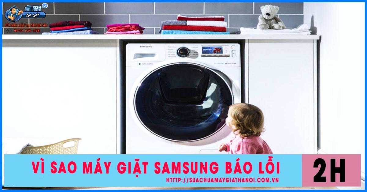Máy giặt samsung báo lỗi 2H, 3H, 4H,…99H